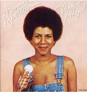 Minnie Riperton, Perfect Angel