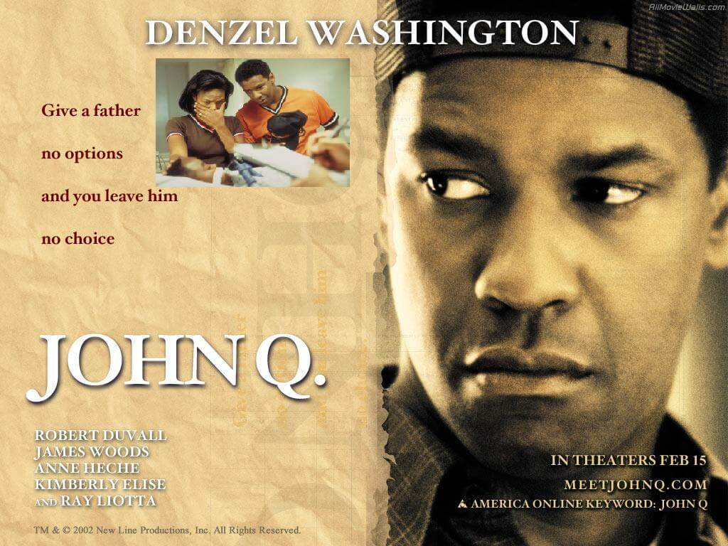 John Q; Justice Of The Heart