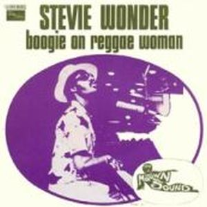 Boogie On Reggae Woman